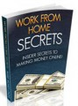 Work From Home Secrets Personal Use Ebook