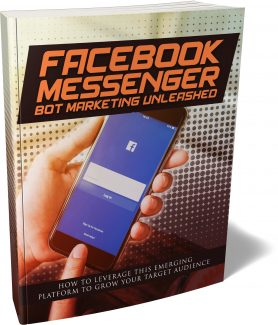 Facebook Messenger Bot Marketing Unleashed MRR Ebook