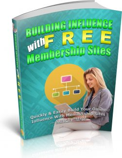 Influence With Free Membership Sites PLR Ebook