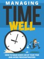 Managing Time Well Give Away Rights Ebook