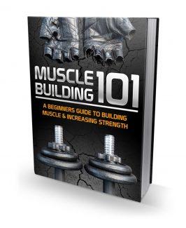 Muscle Building 101 MRR Ebook
