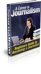 A Career In Journalism Plr Ebook
