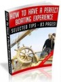 How To Have A Perfect Boating Experience Resale Rights ...