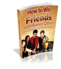 How To Win Friends And Influence Others Give Away Rights Ebook