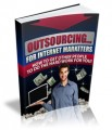 Outsourcing For Im Marketers Give Away Rights Ebook