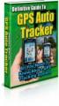Definitive Guide To Gps Auto Tracker PLR Ebook