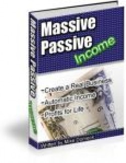 Massive Passive Income Personal Use Ebook