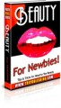 Beauty For Newbies MRR Ebook