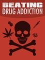 Beating Drug Addiction MRR Ebook