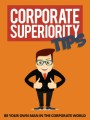 Corporate Superiority Tips Give Away Rights Ebook