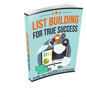 List Building For True Success Resale Rights Ebook