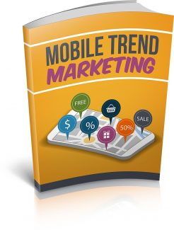 Mobile Trend Marketing MRR Ebook