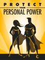 Protect Your Personal Power MRR Ebook