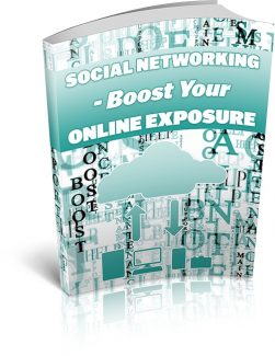 Social Networking Boost Your Online Exposure MRR Ebook