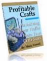 Profitable Crafts Vol 3 Resale Rights Ebook