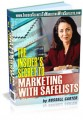 Insider Secrets To Marketing With Safelists MRR Ebook