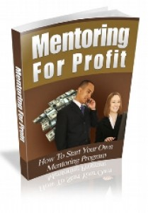 Mentoring For Profit Mrr Ebook