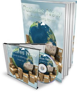 Pastures New – Your Guide To Moving Abroad Mrr Ebook With Audio