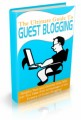 The Ultimate Guide To Guest Blogging Personal Use Ebook