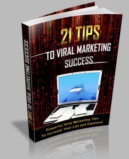 21 Tips To Viral Marketing Success MRR Ebook