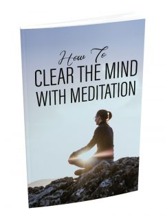 Clear The Mind With Meditation MRR Ebook With Audio