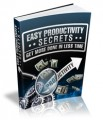 Easy Productivity Secrets Give Away Rights Ebook