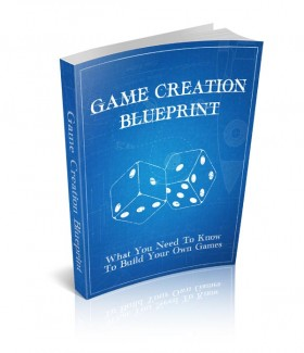 Game Creation Blueprint Give Away Rights Ebook