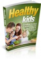 Healthy Kids Give Away Rights Ebook