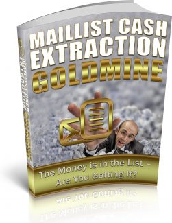 Maillist Cash Extraction Goldmine PLR Ebook