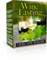 Wine Tasting Video Site Builder Give Away Rights Software