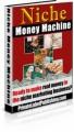 Niche Money Machine Resale Rights Ebook