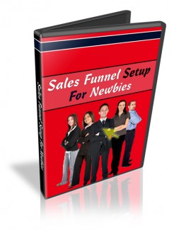 Sales Funnel Setup For Newbies Resale Rights Video