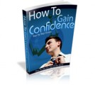 How To Gain Confidence MRR Ebook