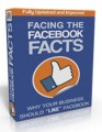 Facing The Facebook Facts Personal Use Ebook