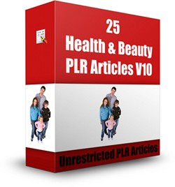 25 Plr Health  Beauty Articles V10 PLR Article