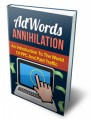 Adwords Annihilation Give Away Rights Ebook