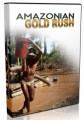 Amazonian Gold Rush Video Personal Use Video