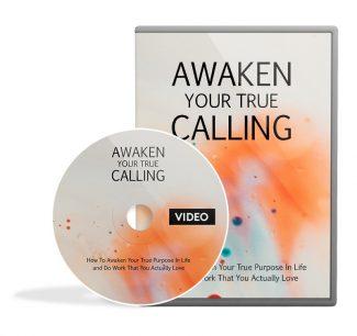 Awaken Your True Calling Video Upgrade MRR Video