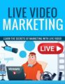 Live Video Marketing PLR Ebook
