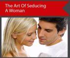 The Art Of Seducing A Woman PLR Video