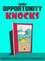 When Opportunity Knocks Give Away Rights Ebook