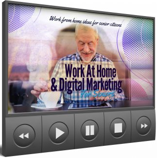 Work At Home & Digital Marketing For Seniors – Video Upgrade MRR Video