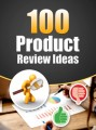 100 Product Review Ideas PLR Ebook