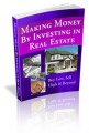 Making Money By Investing In Real Estate Mrr Ebook
