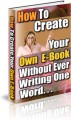 How To Create Your Own E-Book Resale Rights Ebook