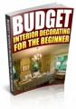 Budget Interior Decorating For The Beginner PLR Ebook ...