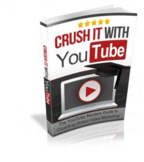 Crush It With Youtube MRR Ebook