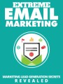 Extreme Email Marketing Give Away Rights Ebook