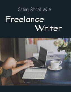 Getting Started As A Freelance Writer PLR Ebook