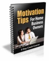 Motivation Tips For Home Business Owners PLR ...